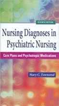 Nursing Diagnoses in Psychiatric Nursing (text only) 7th (Seventh) edition by M. Townsend