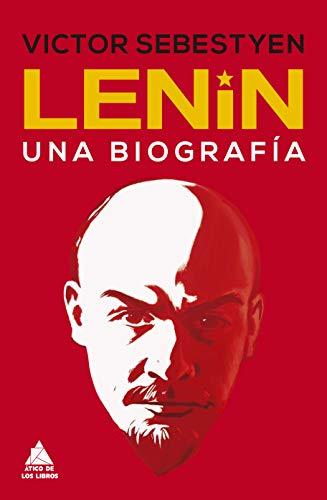 Lenin: Una biografía: 32 (Ático Historia)