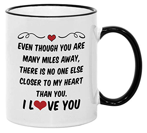Long Distance Relationship Gifts for Boyfriend or Girlfriend. 11 oz Valentines Couples Coffee Mug. Gift Idea for Him/Her on Anniversary or Birthday. No One Else Closer to my Heart.