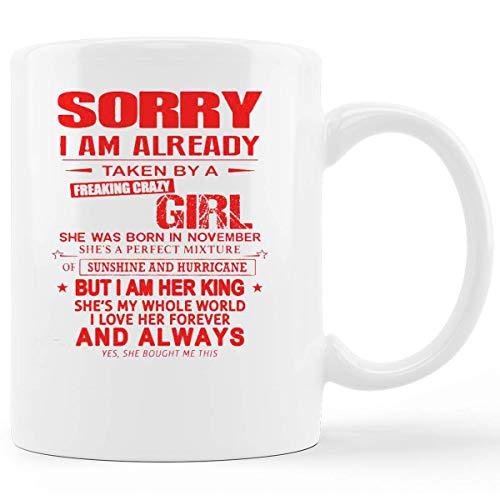 N\A Lo Siento, ya me ha tomado una Maldita Chica Loca Taza de café de cerámica Blanca de 11 oz, Taza de té, Tazas de socola, jarras de Cerveza, Bebidas frías y Calientes, Idea