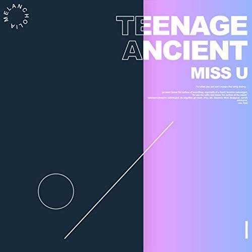 Teenage Ancient