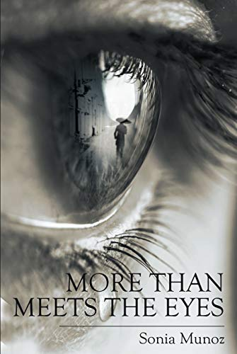 More Than Meets The Eyes (English Edition)