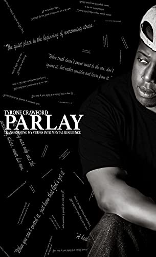 Parlay: Transforming My Stress Into Mental Resilience