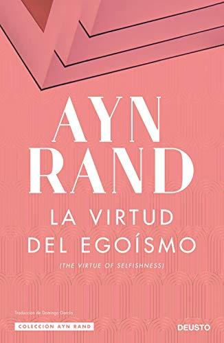 La virtud del egoísmo (Colección Ayn Rand)