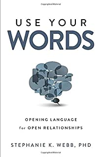Use Your Words: Opening Language for Open Relationships