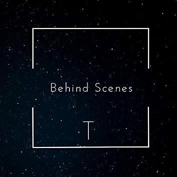 Behind Scences
