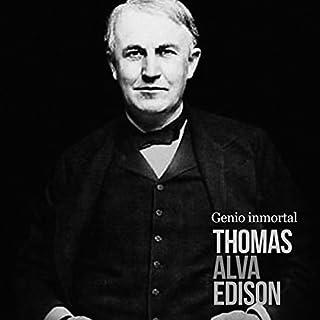 Thomas Alva Edison: Genio inmortal [Thomas Alva Edison: Immortal Genius] cover art