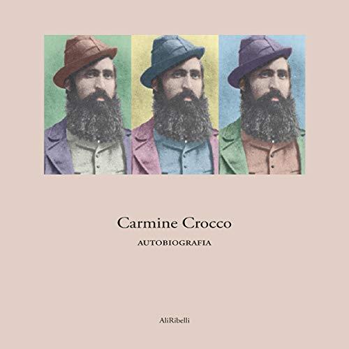 Autobiografia di Carmine Crocco Titelbild