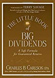 The Little Book of Big Dividends: A Safe Formula for Guaranteed...