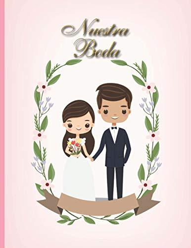 Nuestra Boda: Planificador de Boda Organizador y Agenda para Novias o Novios para planear todas las actividades previas a la boda tema rosa dorado pareja comic 8.5 x 11 in 135 pag