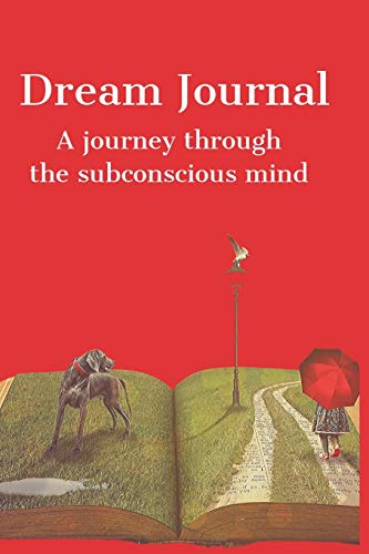 Dream Journal: A journey through the subconscious mind