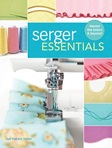 Serger Essentials: Master the Basics and Beyond!