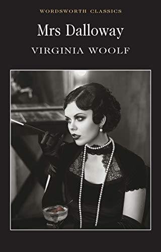 Mrs Dalloway Virginia Woolf (Wordsworth Classics)