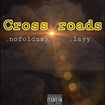 Crossroads (feat. Lay)