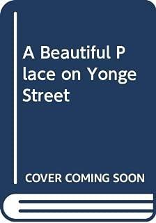A Beautiful Place on Yonge Street