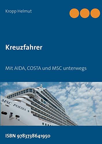 Kreuzfahrer: Mit AIDA, COSTA und MSC unterwegs