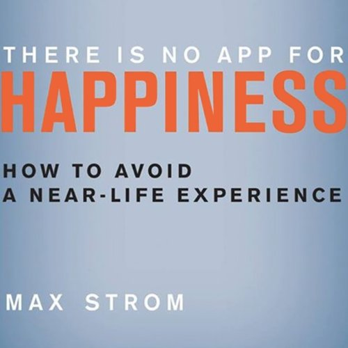 There Is No App for Happiness cover art