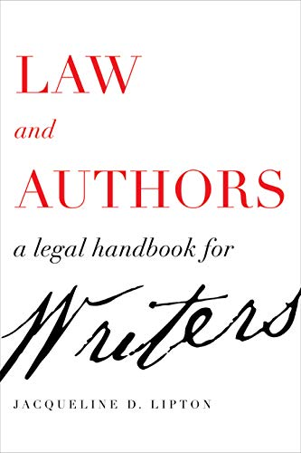 Law and Authors: A Legal Handbook for Writers (English Edition)