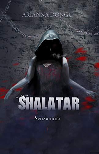 Shalatar: Senz'anima