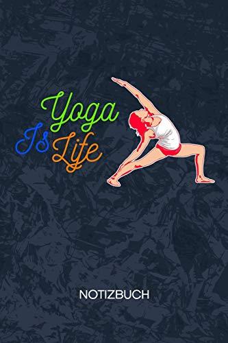 Yoga Is Life: Yoga Guru Notizbuch A5 Kariert - Yogalehrer Heft - Yoga Notizheft 120 Seiten KARO - Yoga Spruch Notizblock Yogi Motiv - Yogaliebhaber Geschenk