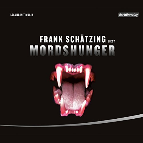 Mordshunger                   By:                                                                                                                                 Frank Schätzing                               Narrated by:                                                                                                                                 Frank Schätzing                      Length: 5 hrs and 35 mins     1 rating     Overall 5.0
