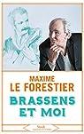 Brassens et moi par Le Forestier