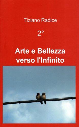 2° Arte e Bellezza verso l'Infinito - Full Screen Images - Color Digital Readers (Italian Edition)