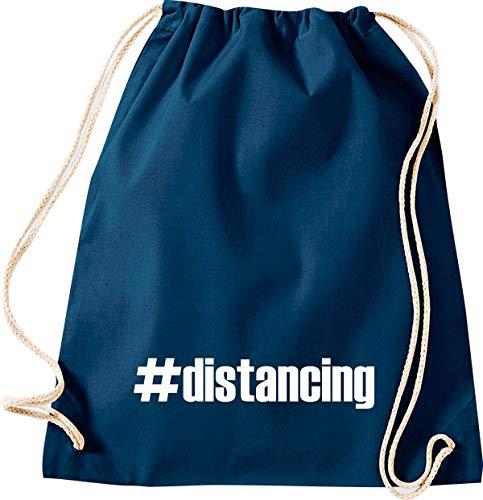 Shirtstown - Bolsa de deporte para el gimnasio, distancing Hashtag Distanzation, la crisis, la cohesión, juntos, situaciones de emergencia, social, agradecimiento, gracias, bolsa de deporte, color azul, tamaño 37 cm x 46 cm