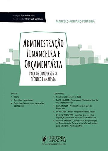 Administração Financeira e Orçamentária: Para os Concursos de Técnico e Analista