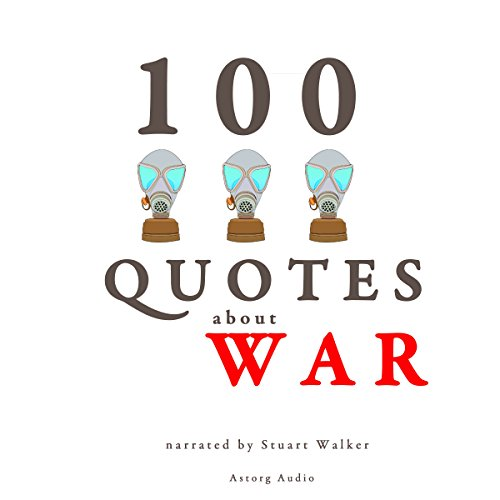 100 Quotes about War audiobook cover art