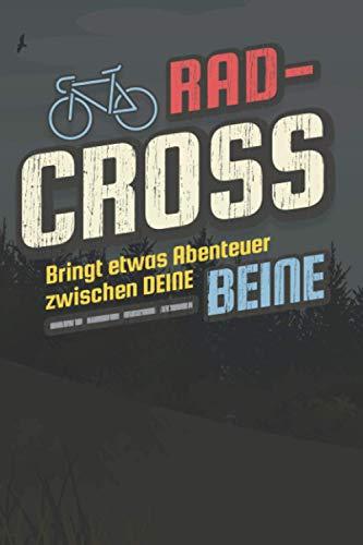Radcross Cyclocross Querfeldein: Tourenbuch Radsportler Fahrradfahrer und Cross-Rad Fans