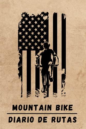 MOUNTAIN BIKE. DIARIO DE RUTAS: Lleva un diario detallado de tus rutas en bicicleta o MTB | Regalo especial para amantes del ciclismo de montaña.