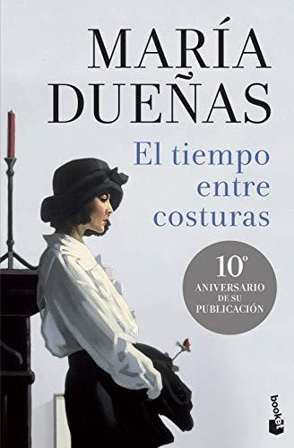 El tiempo entre costuras (Biblioteca María Dueñas)