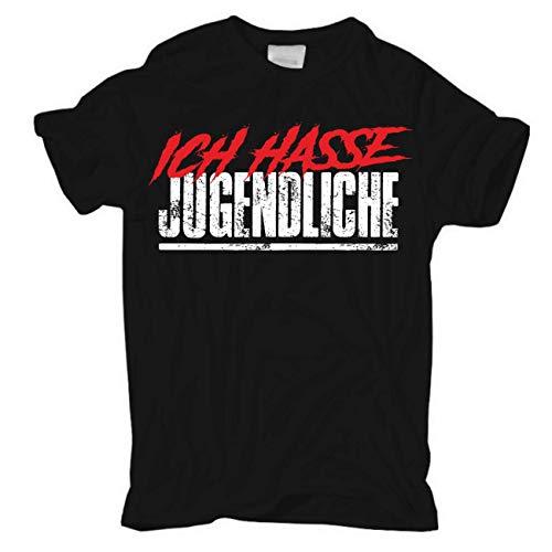 Männer und Herren T-Shirt Ich Hasse Jugendliche Größe S - 8XL