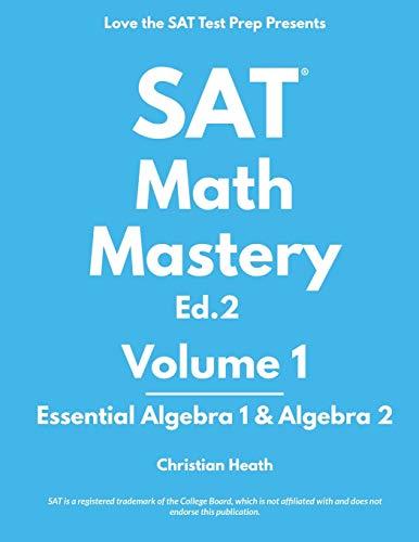 SAT Math Mastery: Essential Algebra 1 & Algebra 2