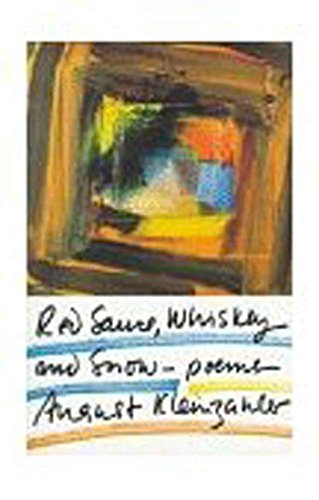 Red Sauce, Whiskey and Snow: Poems (English Edition)
