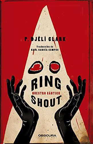 Ring Shout: Nuestro cántico