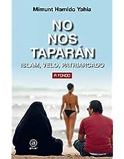 No Nos Taparán: Islam, velo, patriarcado: 36 (A fondo)