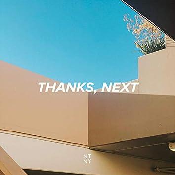 Thanks, Next
