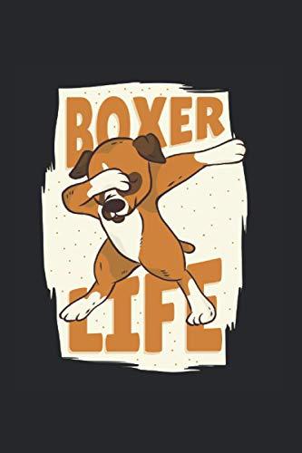 Boxer Life: Din A5 Boxer Notizbuch Boxer Hund Geschenk mit 120 Seiten