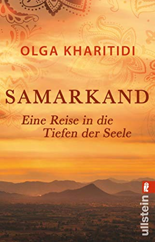 Samarkand: Eine Reise in die Tiefen der Seele