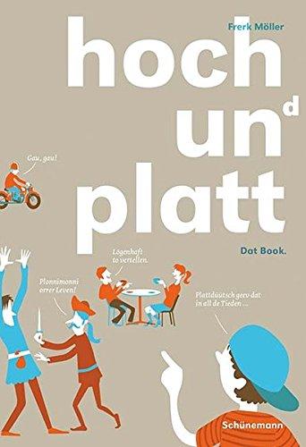 hoch un(d) platt: Dat Book.