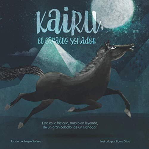 Kairu: El caballo soñador