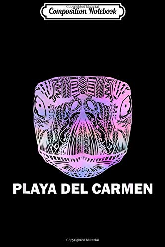 Composition Notebook: Playa del Carmen Mexico Hippie Tribal Sea Turtle Journal/Notebook Blank Lined Ruled 6x9 100 Pages