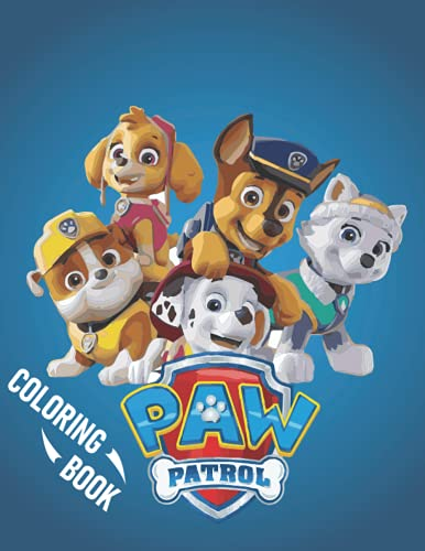Paw Patrol Coloring Book: 70+ GIANT Pages with Premium outline images with easy-to-color and draw , clear shapes, printed on a high-quality paper ... pencils, pens, crayons, markers or paints.