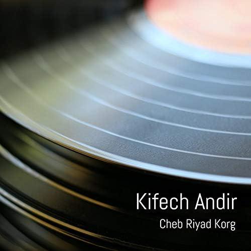Cheb Riyad Korg