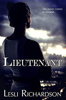Lieutenant (Governor Trilogy Book 2) by [Lesli Richardson]