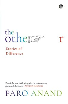 The Other: Stories of Difference by [Paro Anand]