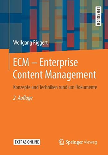 ECM – Enterprise Content Management: Konzepte und Techniken rund um Dokumente
