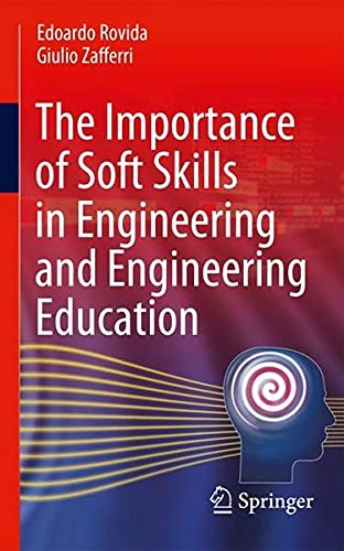 The Importance of Soft Skills in Engineering and Engineering Education
